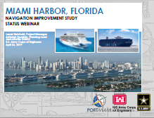 Cover image of the Presentation from the Miami Harbor Navigation Improvement Study status meeting held April 26, 2019